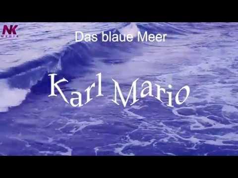 Das blaue Meer / Karl Mario