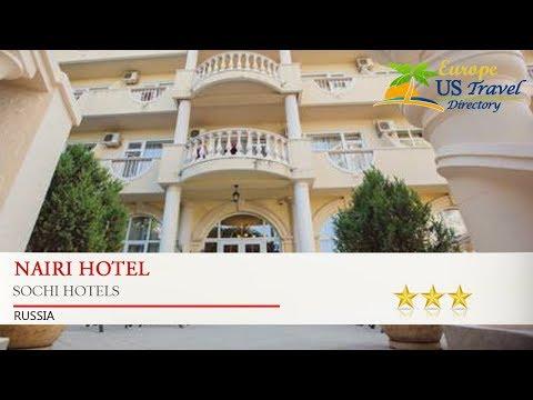 Nairi Hotel - Sochi Hotels, Russia