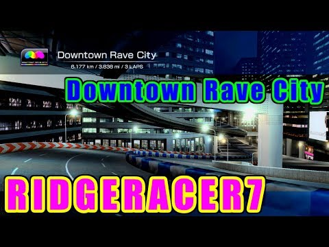 Downtown Rave City - リッジレーサー7 / RIDGERACER 7