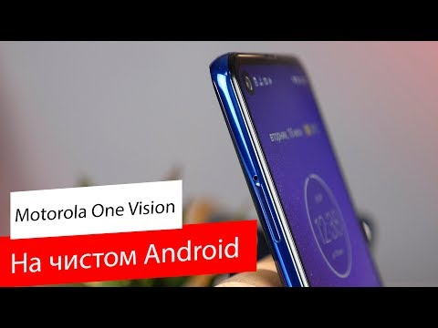 Обзор Motorola One и One Vision