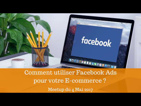"Meetup E-commerce Paris ""Publicité Facebook"" du du 4 Mai"