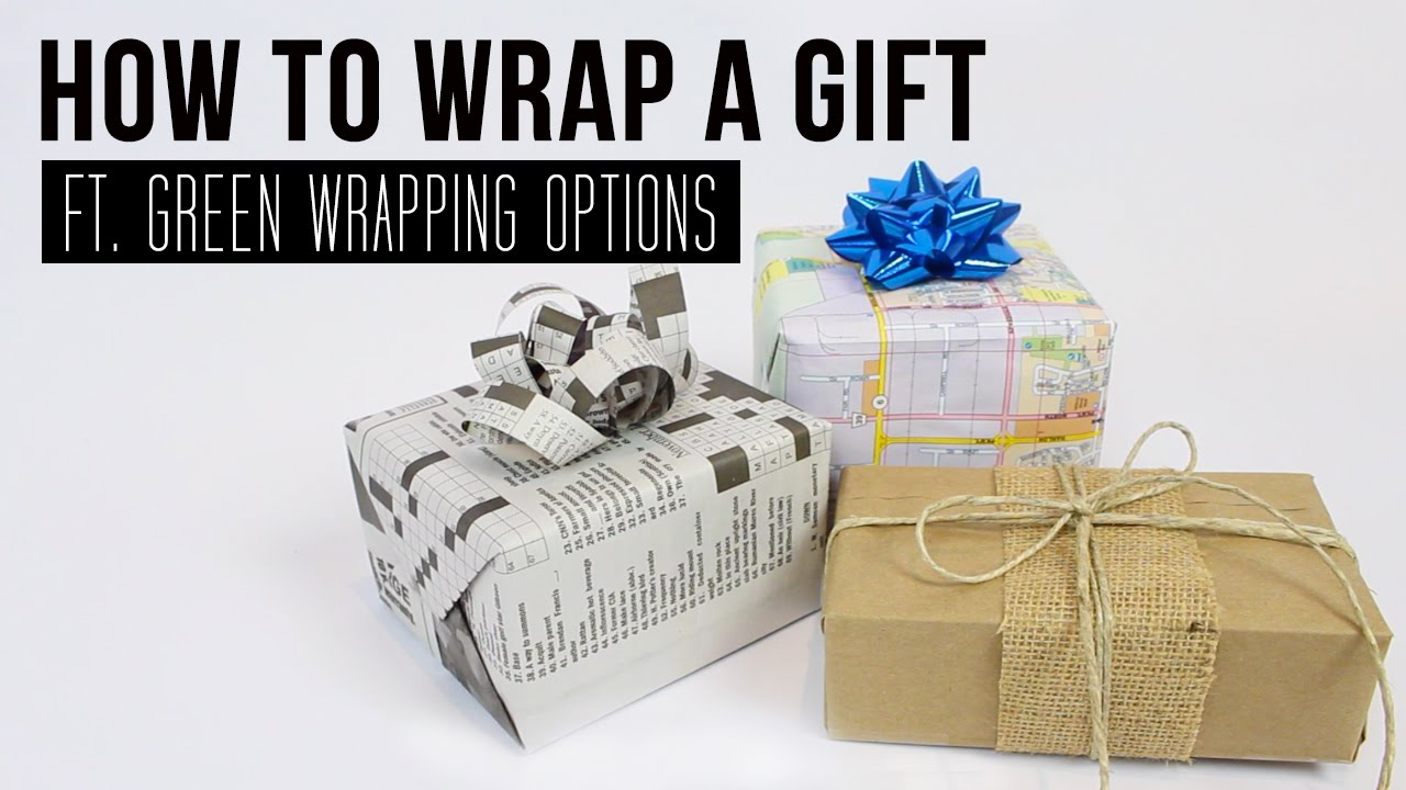 DIY | How to Wrap a Gift (ft. Green Wrapping Options) - YouTube