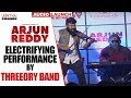 Electrifying Performance By Threeory Band Arjun Reddy Audio Launch Vijay Devarakonda Shalini