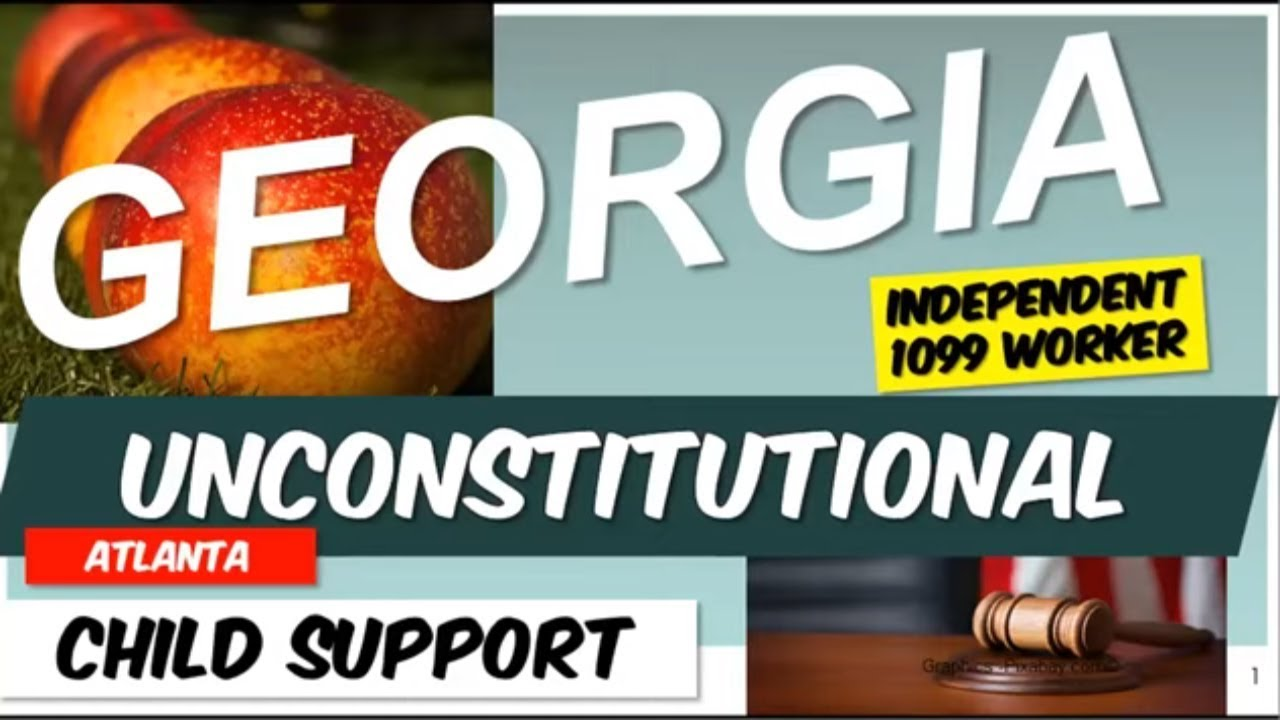 GEORGIA UNCONSTITUTIONAL. Protect Yourself As A Full Time Employee or 1099 Worker.