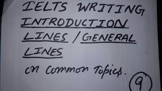 Ielts Writing | Introduction Lines On The Common Topics | Hook Lines For An Interesting Start |
