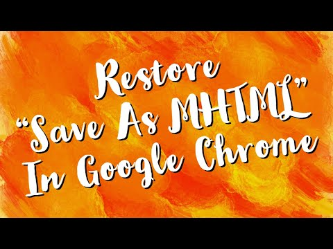 Restore Save As MHTML In Google Chrome