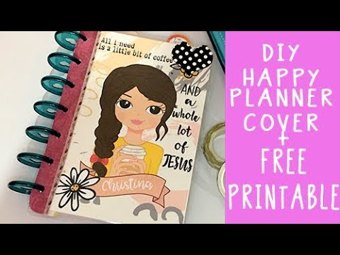 Diy Happy Planner Cover Faith Planner Free Printable Youtube