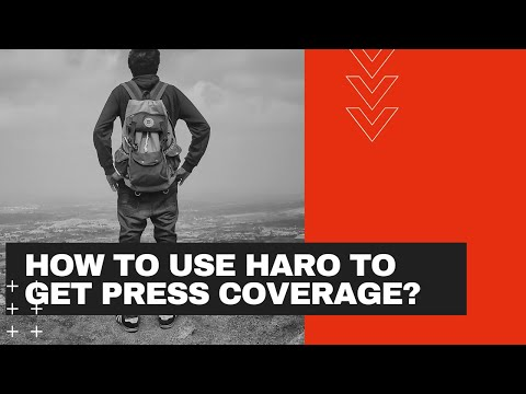 How to Use Haro to Get Press Coverage?