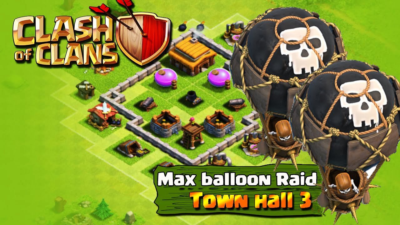 Clash Of Clans Th3 Max Balloon Attack Strategy 2016 3 Star All