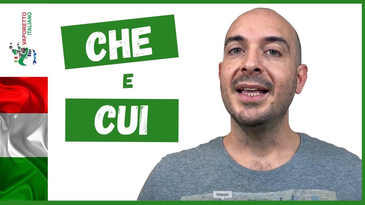Download CHE e CUI in italiano   Come usare i pronomi relativi CHE e CUI in italiano