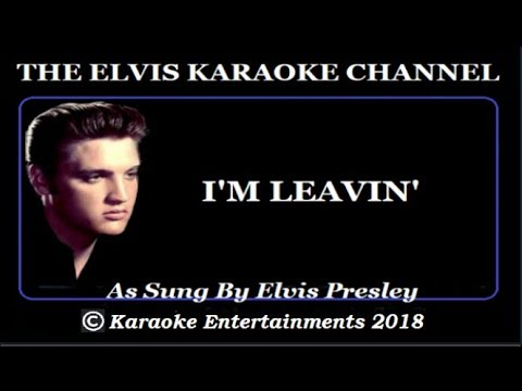 The Country Side Of Elvis Karaoke I'm Leavin' New Version