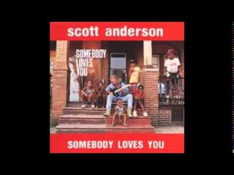 scott anderson  - I Believe In Him