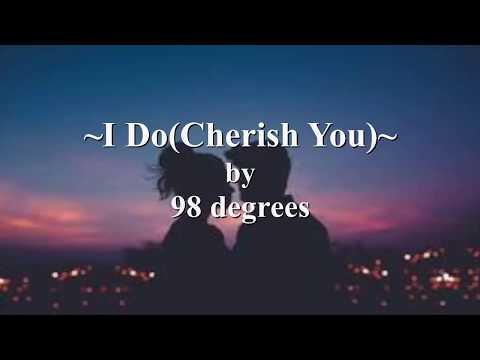 98º - I Do (Cherish You) [Lyric Video]