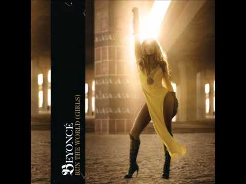 Beyonce Run The World Girls Extended Version Youtube