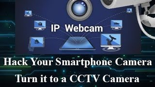 Access Smartphone Camera From another Smartphone/PC  (Hacks & Tricks)
