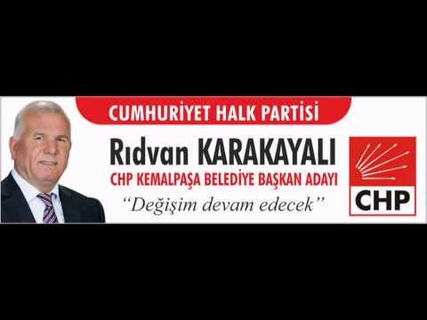 CHP Kemalpaşa Belediye Başkan Adayı Rıdvan Karakayalı 2014 Seçim Müziği