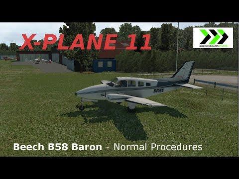 X-Plane 11 - Beech B58 Baron [Normal Procedures]