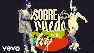 Elenco de Soy Luna - Sobre ruedas (Official Lyric Video)