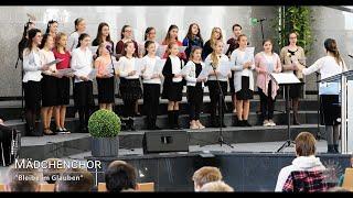 """FECG Lahr - Mädchenchor - """"Bleibe im Glauben"""""""