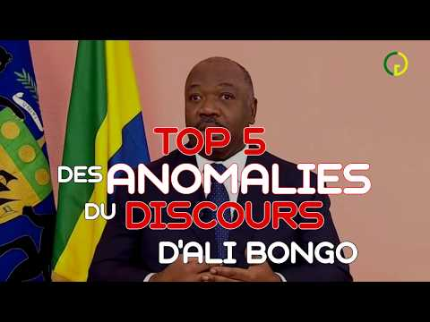 TOP 5 DES ANOMALIES DU DISCOURS À LA NATION D'ALI BONGO 2019