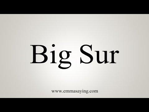 How To Pronounce Big Sur