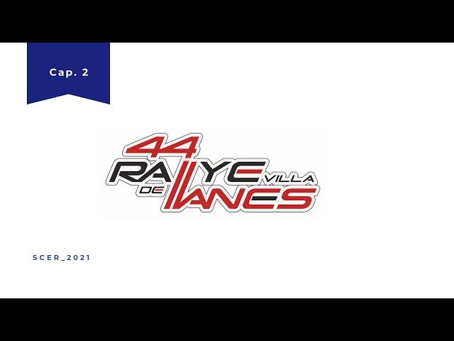 44 RALLYE VILLA DE LLANES   Capítulo 2