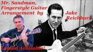Mr. Sandman, The Chordettes, Chet Atkins, fingerstyle guitar, Jake Reichbart