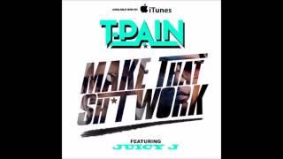 T Pain - Make That Shit Work ft Juicy J Instrumental + Download