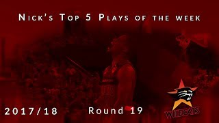 Nick's top 5 Perth Wildcats plays of the week - Round 19