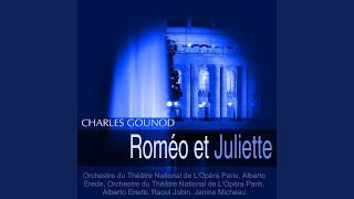 "Provided to YouTube by Believe SAS Roméo et Juliette, Act IV: ""Ma fille, cède aux voeux"" (Capulet) · Orchestre de l'Opéra de Paris, Alberto Erede, Charles ..."