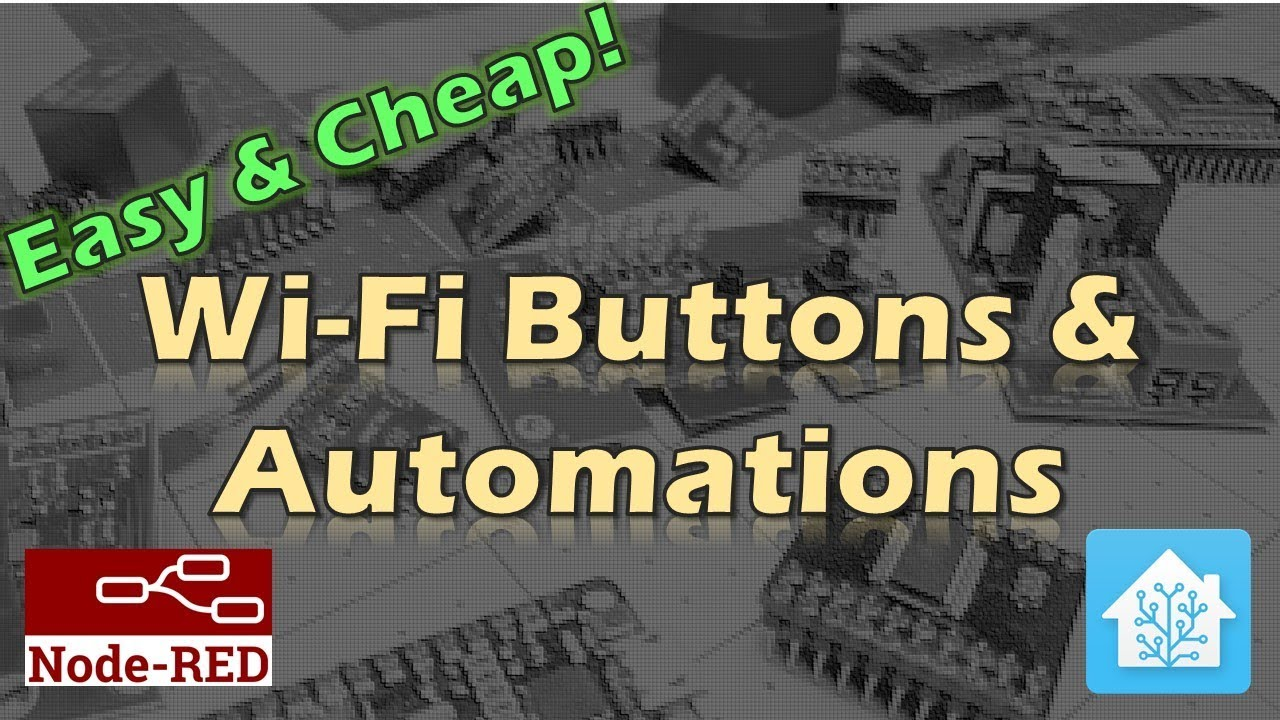 WiFi Buttons & Automations - Tasmota & NodeRed