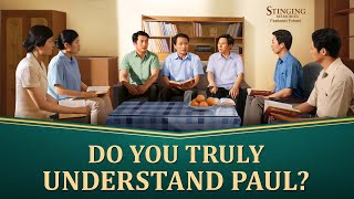 "Gospel Movie ""Stinging Memories"" (4) - Knowledge of Paul's Nature and Substance"