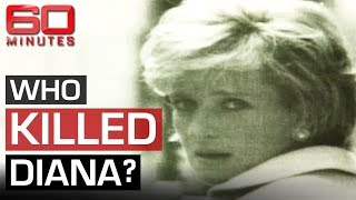 The final hours of Princess Diana's life exposed | 60 Minutes Australia