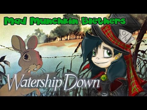 Mad Munchkin Blethers about Watership Down (Halloween Special 2015)