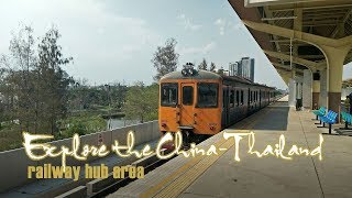 Live: Explore the China-Thailand railway hub area 走进中泰 ...