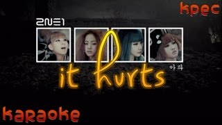 2NE1 - It Hurts English Version [Karaoke]