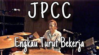 Engkau Turut Bekerja (JPCC) Drum Cam by Kezia Grace
