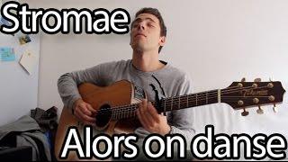 Stromae - Alors On Danse (Acoustic Cover)