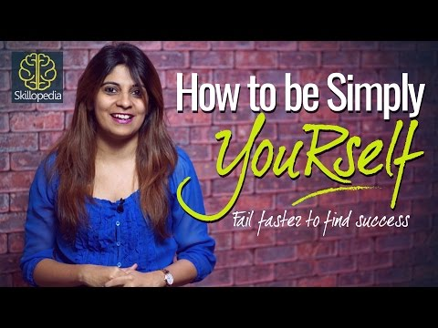 Personality Development - How to be simply yourself? – Boost your self-confidence | Skillopedia