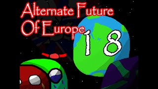 Alternate Future of Europe  (Season 2: New World) Episode 18: Casetaira's Story