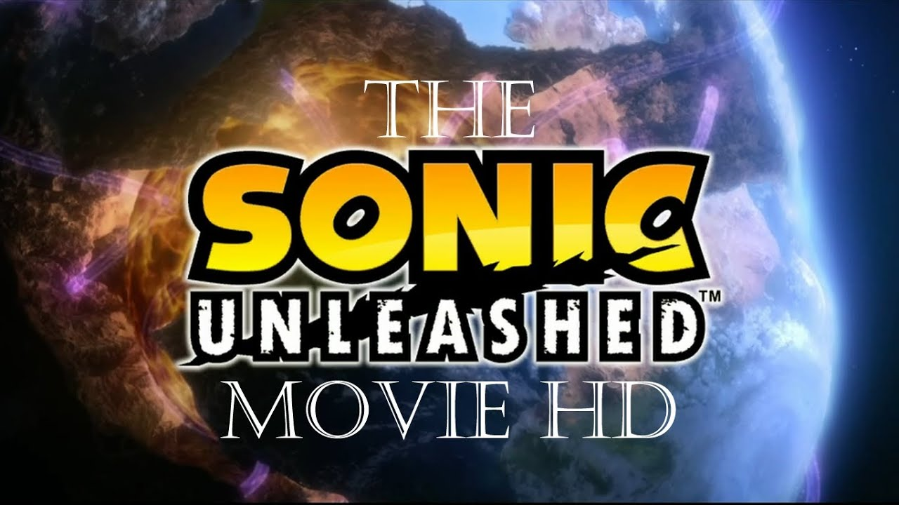 the sonic unleashed movie hd funnydogtv