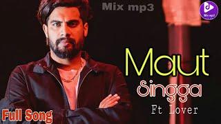 Maut : Singga (Full Song) | Ft Ellde | Singga latest Punjabi Song 2019 | SinggaNewSong2019 | Mix mp3