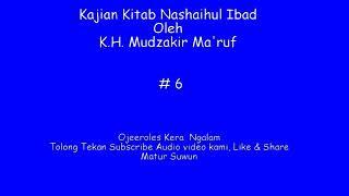 Kajian Kitab Nashoihul ibad 6 Oleh K H Mudzakir Ma 39 ruf