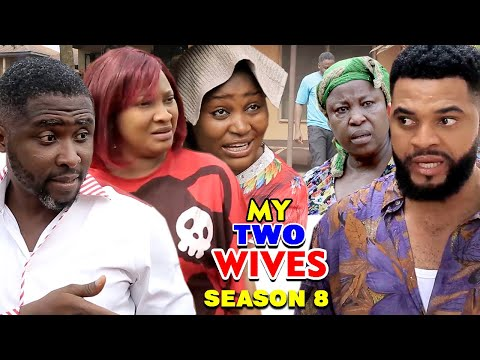 MY TWO WIVES SEASON 8 (New Hit Movie) - 2020 Latest Nigerian Nollywood Movie Full HD