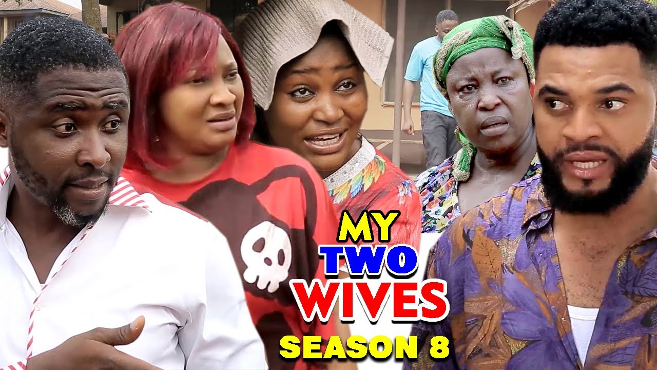 Download MY TWO WIVES SEASON 8 (New Hit Movie) - 2020 Latest Nigerian Nollywood Movie Full HD