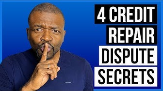 Dispute credit report: 4 Dispute Secrets
