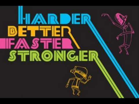 Daft punk harder better faster stronger lyrics