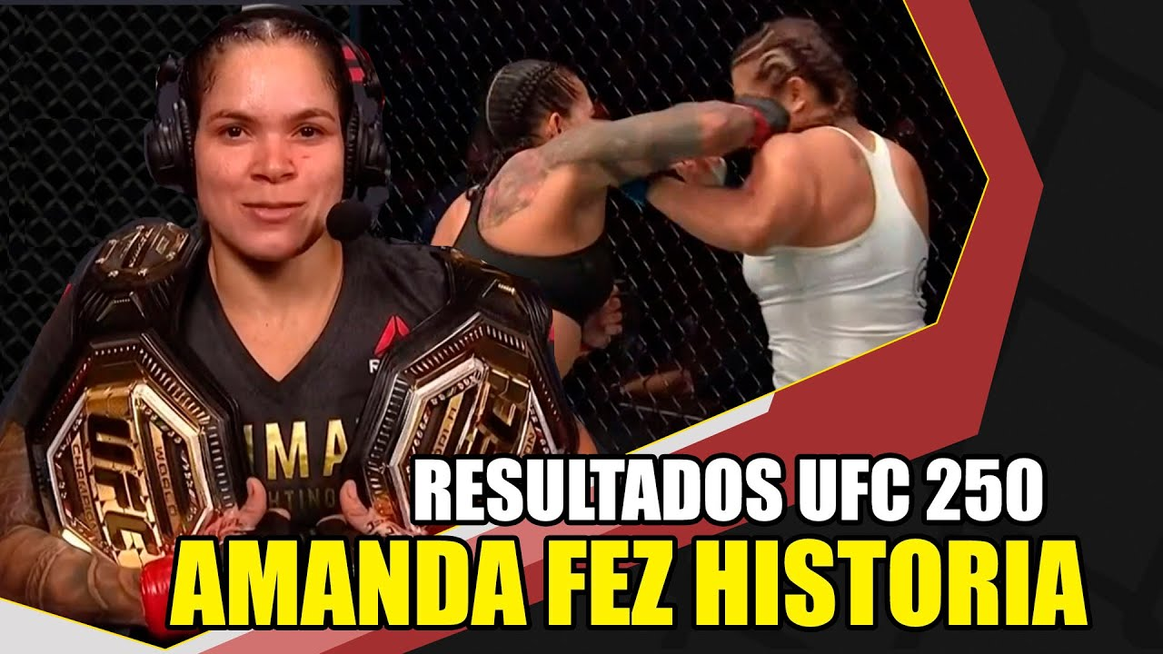AMANDA NUNES VENCEU FELÍCIA SPENCER E FEZ HISTORIA ( RESULTADOS UFC 250 )