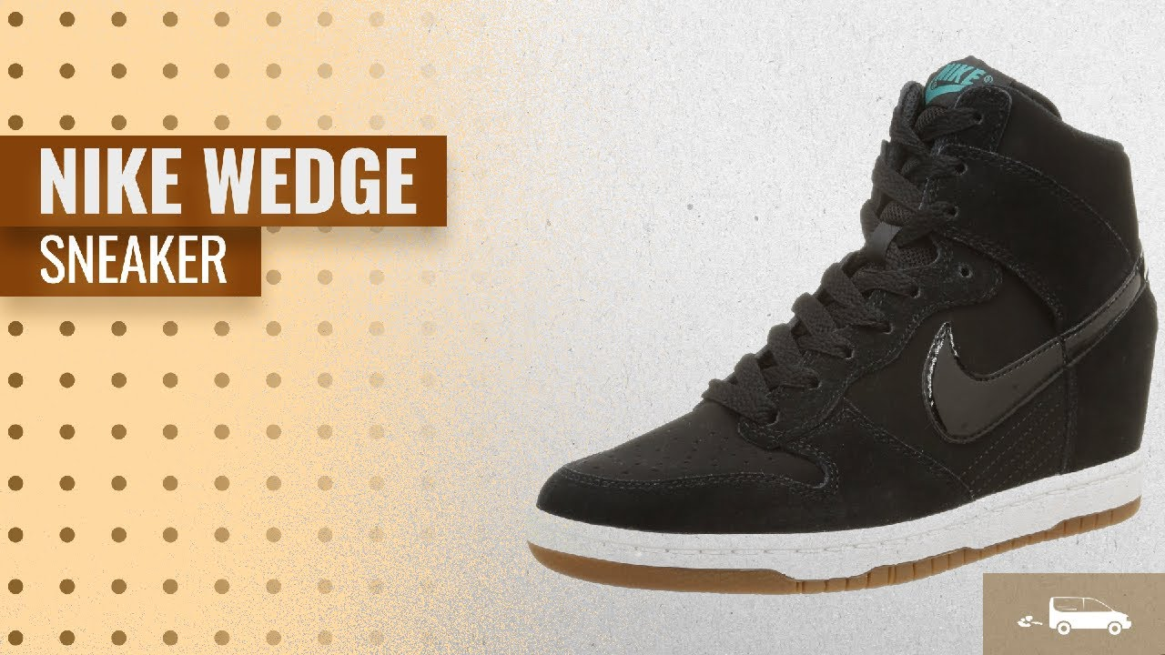 big sale 34215 fedf1  NikeWedgeSneaker  NikeWedgeSneaker2018  ClipAdvise