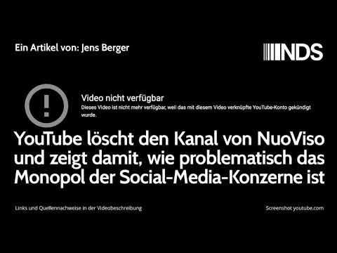 YouTube löscht den Kanal von NuoViso und zeigt, wie problematisch das Monopol der Konzerne ist